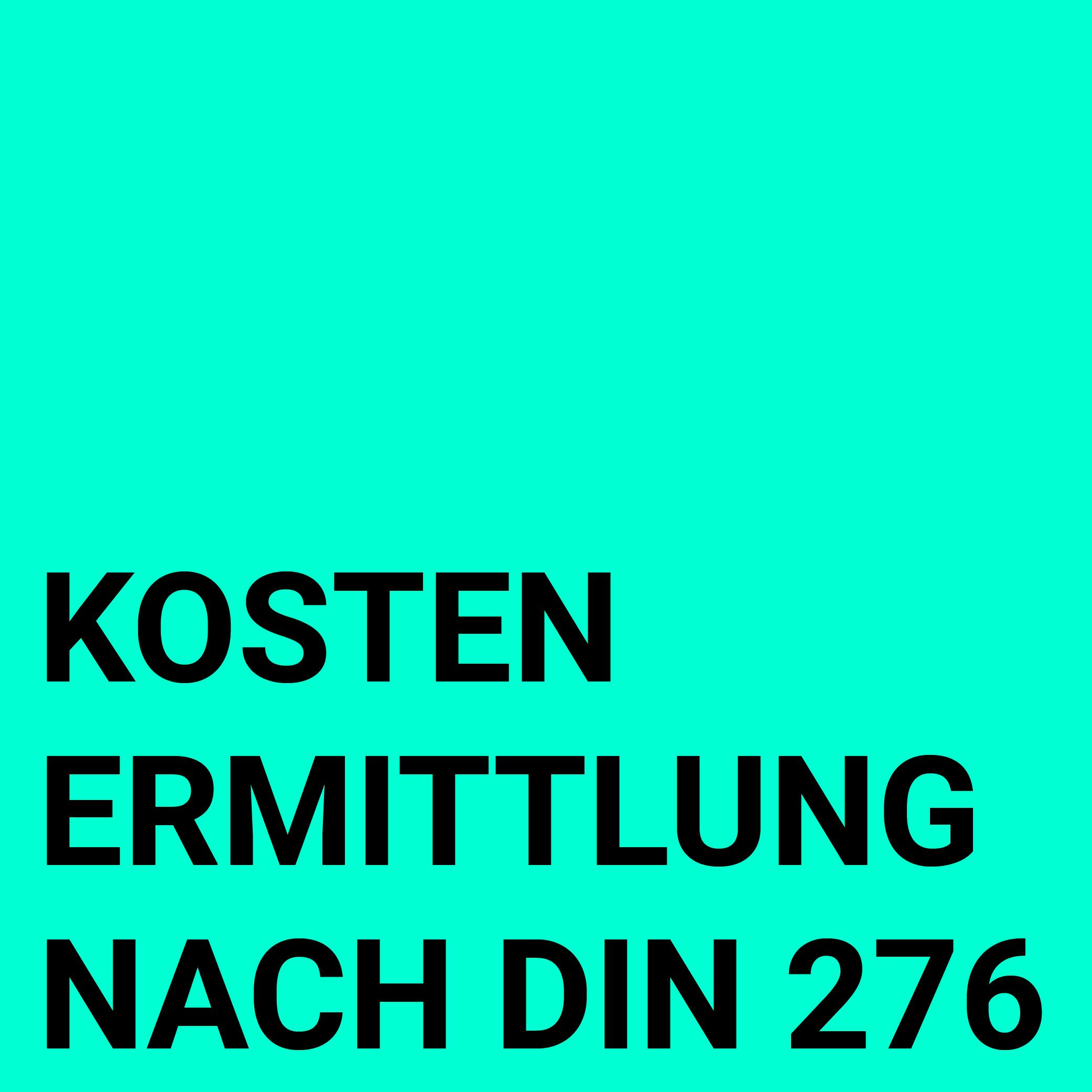 Kostenermittlung nach DIN 276